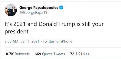 Click image for larger version  Name:Tweet George Papadopoulos 1-1-21.png Views:17 Size:60.3 KB ID:45651