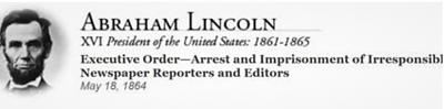 Click image for larger version  Name:Abraham Lincoln EO for media arrest.png Views:5 Size:140.9 KB ID:45137
