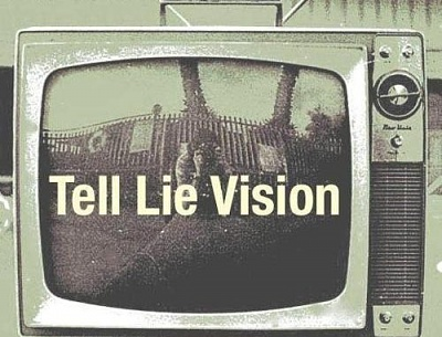 Click image for larger version  Name:Tell Lie Vision.jpg Views:14 Size:42.1 KB ID:37227
