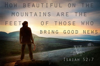 Click image for larger version  Name:How beautiful on the mountains ...feet ... good news.jpg Views:14 Size:41.3 KB ID:45063